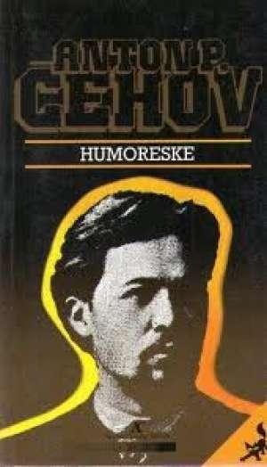 Čehov Anton Pavlovič - Humoreske