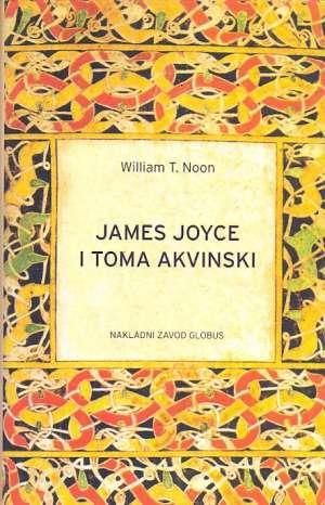 James Joyce i Toma Akvinski William T. NNoon tvrdi uvez