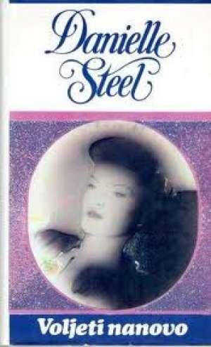 Voljeti nanovo Steel Danielle tvrdi uvez