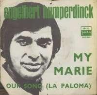 My Marie / Our Song (La Paloma) Engelbert Humperdinck D uvez
