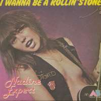 Nadine Expert - I Wanna Be A Rollin' Stone / Play The Game Of Love