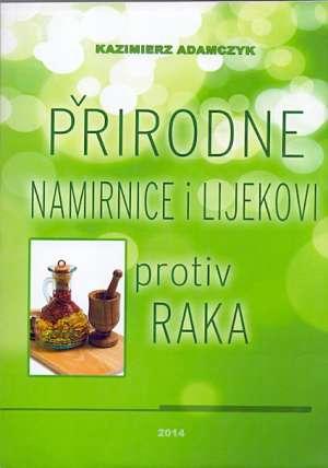 Prirodne namirnice i lijekovi protiv raka Kazimierz Adamczyk meki uvez