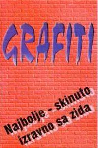 Grafiti - najbolje - skinuto izravno sa zida - antologija grafita Zdenko Vlainić meki uvez