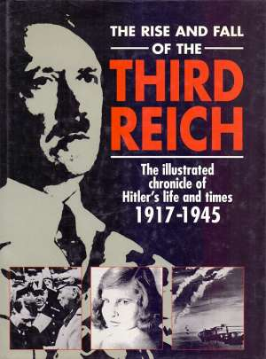 S.a. The Rise And Fall Of The Third Rich tvrdi uvez
