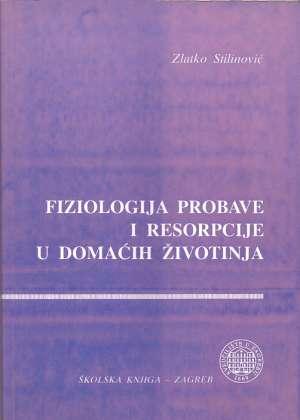 Zlatko Stilinović - Fiziologija probave i resorpcije u domaćih životinja