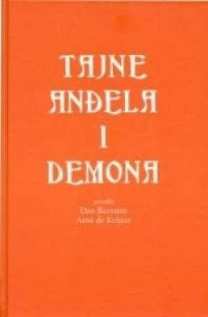 Tajne anđela i demona - Neslužbeni vodič kroz bestseler anđeli i demoni Dan Burstein, Arne De Keijzer Priredili tvrdi uvez