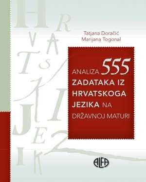 Tatjana Doračić, Marijana Togonal - Analiza 555 zadataka iz hrvatskog jezika na državnoj maturi*