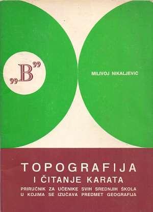 Topografija i čitanje karata Milivoj Nikaljević meki uvez