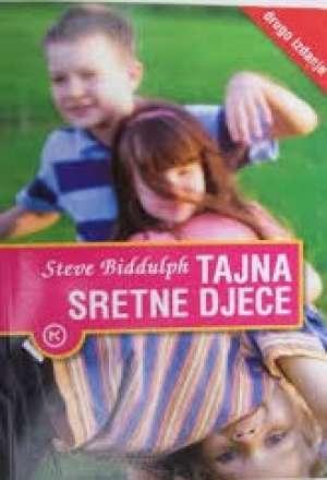 Tajna sretne djece * Steve Biddulph meki uvez