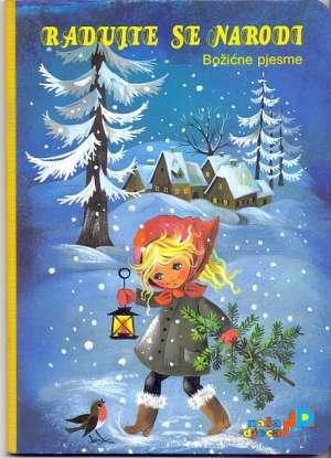 Drago Kozina /priredio - Radujte se narodi - božićne pjesme - slikovnica*