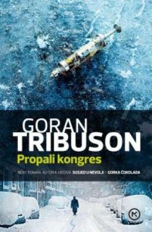 Tribuson Goran - Propali kongres