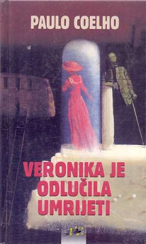 Veronika je odlučila umrijeti Coelho Paulo tvrdi uvez