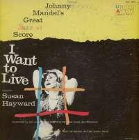 Gramofonska ploča Johnny Mandel Johnny Mandel's Great Jazz Score I Want To Live! UAL 4005, stanje ploče je 7/10