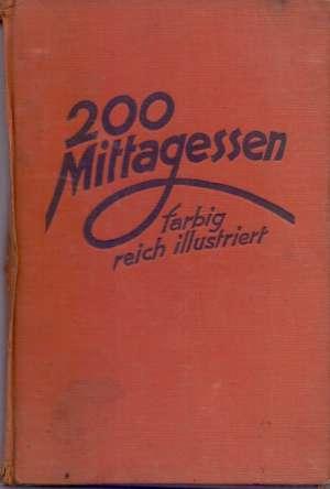 200 mittagessen farbig reich illustriert F. Nielispach tvrdi uvez