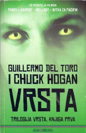 Toro Guillermo Del, Hogan Chuck - Vrsta -  knjiga prva