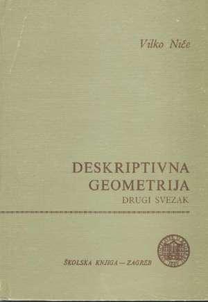 Deskriptivna geometrija - drugi svezak Vilko Niče tvrdi uvez