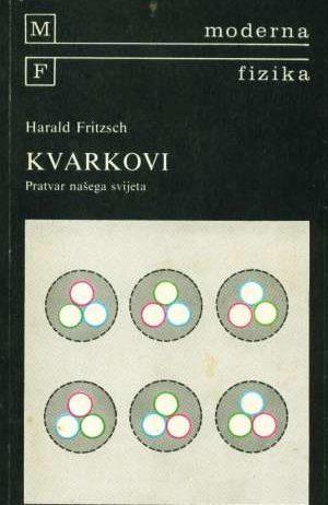Harald Fritsch - Kvarkovi pratvar našeg svijeta