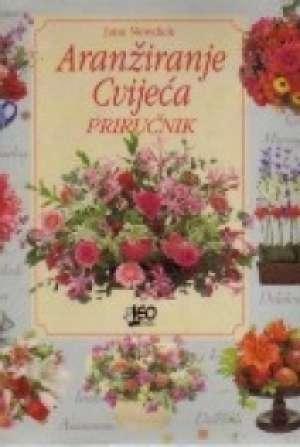 Jane Newdick - Aranžiranje cvijeća priručnik