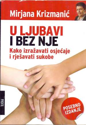 U ljubavi i bez nje Mirjana Krizmanić meki uvez