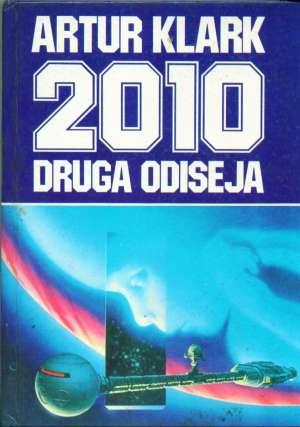 2010 druga odiseja Clarke Arthur C. tvrdi uvez