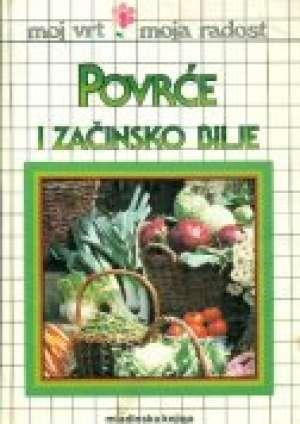 Povrće i začinsko bilje* Miroslav Kutanjac/uredio tvrdi uvez