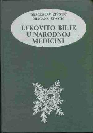 D. Životić, D. Životić, S. Životić - Lekovito bilje u narodnoj medicini