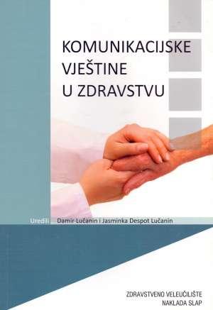Damir Lučanin, Jasminka Despot Lučanin - Komunikacijske vještine u zdravstvu
