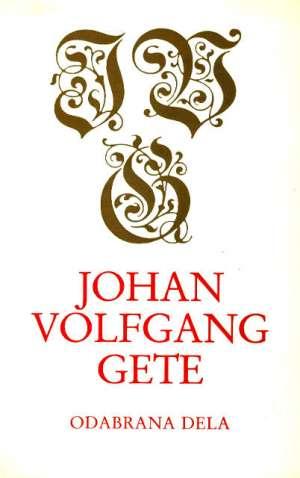 Odabrana dela - knjiga 8 Goethe Johann Wolfgang tvrdi uvez