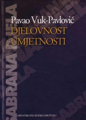 Pavao Vuk Pavlović - Djelovnost umjetnosti