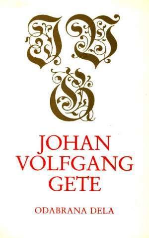 Goethe Johann Wolfgang (gete) - Odabrana dela - knjiga 6
