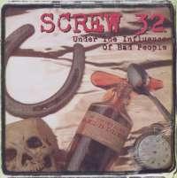 Gramofonska ploča Screw 32 Under The Influence Of Bad People FAT552-1, stanje ploče je 10/10