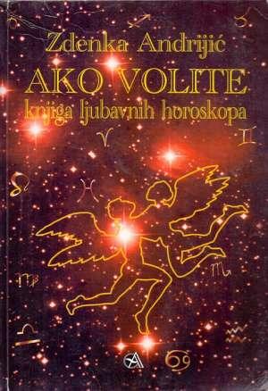 Ako volite knjiga ljubavnih horoskopa Zdenka Andrijić meki uvez