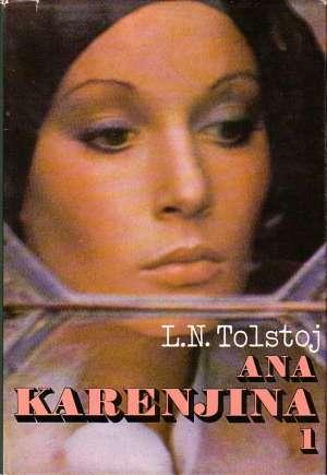 Ana Karenjina I-II Tolstoj Lav Nikolajevič tvrdi uvez