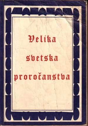 Velika svetska proročanstva Vojislav Pavlović meki uvez