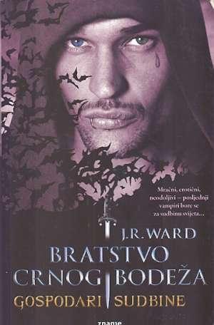 Ward J.r. - Bratstvo crnog bodeža - gospodari sudbine *