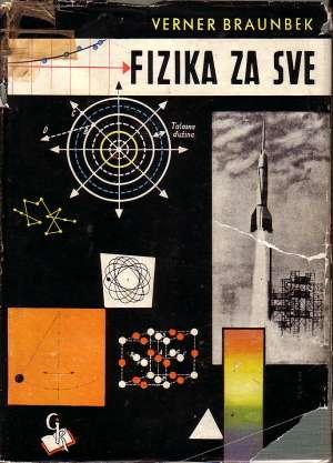 Verner Braunbek - Fizika za sve