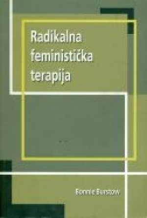 Bonnie Burstow - Radikalna feministička terapija