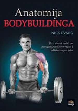 Anatomija bodybuildinga Nick Evans meki uvez