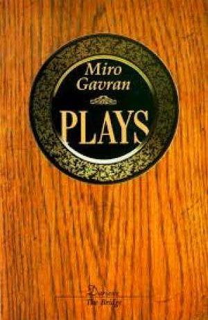 Gavran Miro - Plays