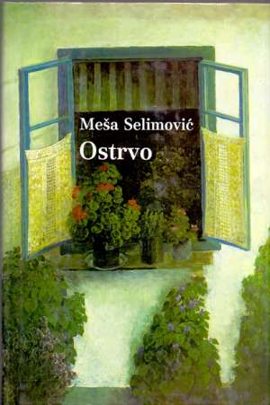 Selimović Meša - Ostrvo *