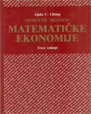Alpha C. Chiang - Osnovne metode matematičke ekonomije - treće izdanje