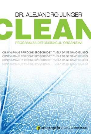 Alejandro Junger - Clean - program za detoksikaciju organizma