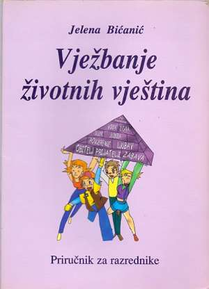 Jelena Bićanić - Vježbanje životnih vještina