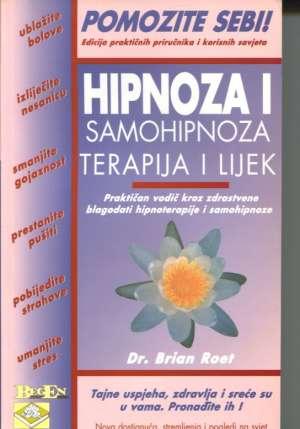 Hipnoza i samohipnoza - terapija i lijek Brian Roet meki uvez