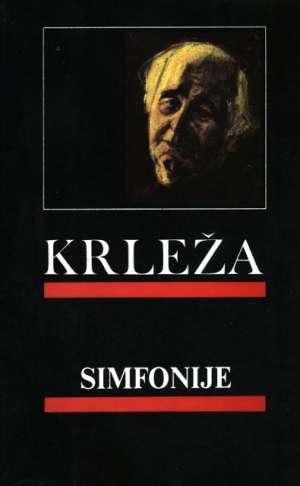 Krleža Miroslav - Simfonije
