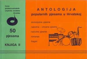 Filipčić, Oblak, Šojat Priredili - Antologija popularnih pjesama u Hrvatskoj - 50 pjesama, knjiga 2