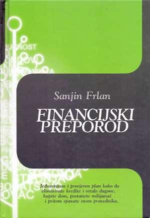 Financijski preporod Sanjin Frlan tvrdi uvez