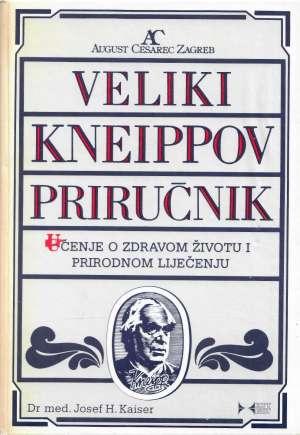 Veliki Kneippov priručnik Josef H. Kaiser tvrdi uvez