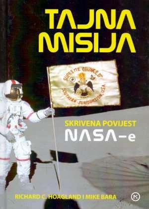 Tajna misija - Skrivena povijest NASA-e Richard C. Hoagland, Mike Bara tvrdi uvez