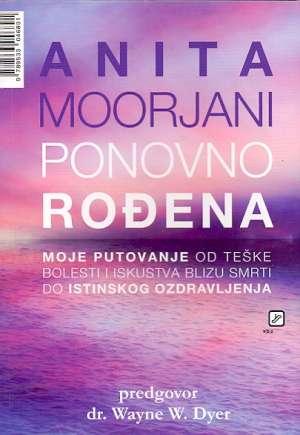 Anita Moorjani - Ponovno rođena